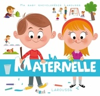 Claire Wortemann et Malou Adam - La maternelle.