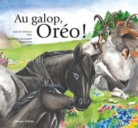 Malou Ravella et Florence Schumpp - Au galop, Oréo !.