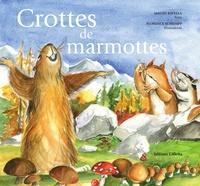 Malou Ravella et Florence Schumpp - Crottes de marmottes.
