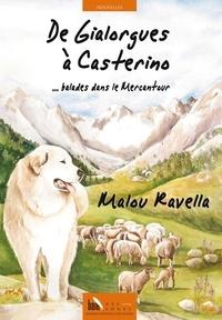Malou Ravella - De Gialorgues à Casterino.