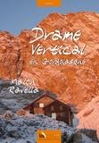 Malou Ravella - Drame vertical en Gordolasque.