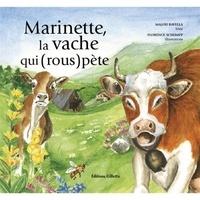 Malou Ravella et Florence Schumpp - Marinette, la vache qui (rous)pète.