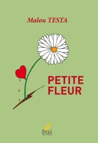 Malou TESTA - Petite Fleur.