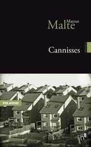 Malte Marcus - Cannisses.