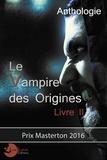 Malvyl et Tepthida Hay - Le vampire des origines - Livre 2.