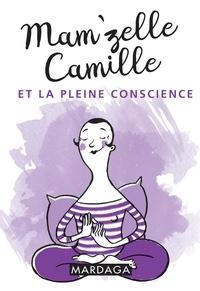 Mamzelle Camille et la pleine conscience.pdf