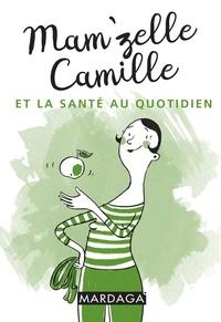 Mamzelle Camille et la santé au quotidien.pdf