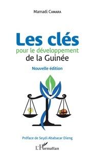 Mamadi Camara - Les clés pour le développement de la Guinée.