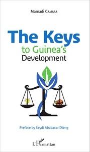 Mamadi Camara - The Keys to Guinea's Development.