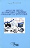 Mamadi Doumbouyah - Manuel de gestion des matériels et matières en administration publique.