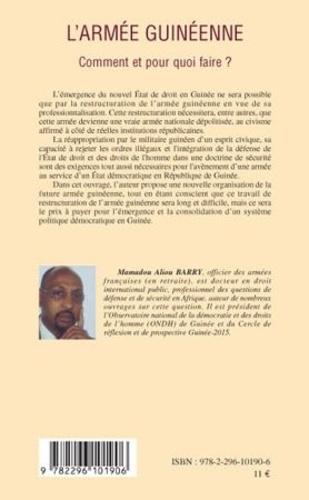 L'armée guinéenne. Comment et pour quoi faire ?