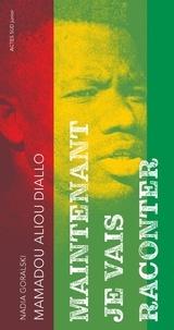 Mamadou Aliou Diallo - Maintenant je vais raconter.