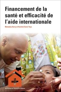 Mamadou Barry et Hachimi Sanni Yaya - Financement de la santé et efficacité de l'aide internationale.