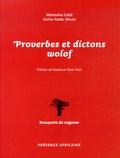 Mamadou Cissé et Karine Abdel Malek - Proverbes et dictons wolof.