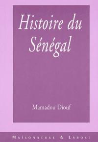 Mamadou Diouf - Histoire du Sénégal. - Le modèle islamo-wolof et ses périphéries.
