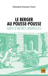 Mamadou Dramane Traoré - Le berger au pousse-pousse.