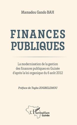 Finances publiques. La modernisation de la gestion des finances publiques en Guinée d'après la loi organique du 6 août 2012