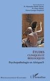 Mamadou Habib Thiam et Omar Ndoye - Psychopathologie en Afrique - Tome 3, Etudes cliniques et biologiques.