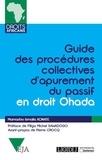 Mamadou Ismaila Konaté - Guide des procédures collectives d'apurement du passif Ohada.