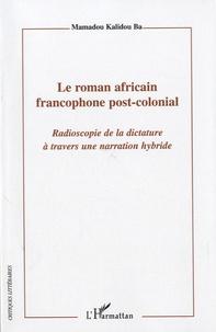 Costituentedelleidee.it Le roman africain francophone post-colonial - Radioscopie de la dictature à travers une narration hybride Image