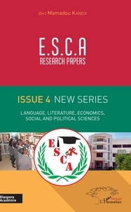 Mamadou Kandji - E.S.C.A. Research Papers Issue 4 New Series - Language, Literature, Economics, Social and Political Sciences.
