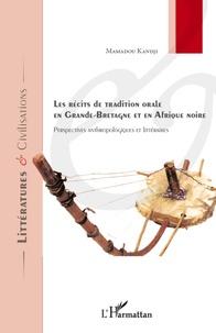 Récits de tradition orale en Grande-Bretagne et en Afrique noire - Perspectives anthropologiques et littéraires.pdf