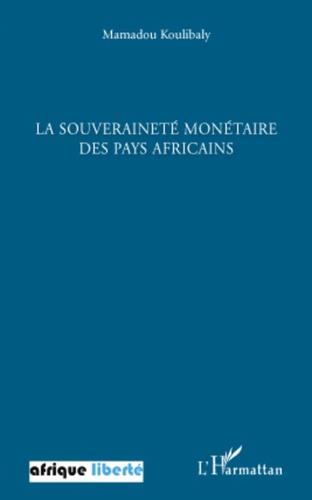 """Mamadou Koulibaly - La souveraineté monétaire des pays africains - Conférence prononcé à l'invitation de l'Association """"Repères"""", Centre International de Conférence de Bamako (Mali), le 15 août 2009."""