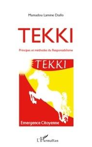 Mamadou Lamine Diallo - Tekki - Principes et méthodes du responsabilisme.
