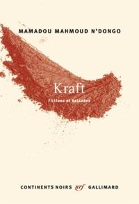 Mamadou Mahmoud N'Dongo - Kraft - Fictions et épisodes.