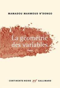 Mamadou Mahmoud N'Dongo - La géométrie des variables.