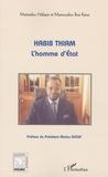 Mamadou Ndiaye et Mamoudou Ibra Kane - Habib Thiam - L'homme d'Etat. 1 DVD