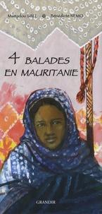 Mamadou Sall et Bénédicte Nemo - 4 balades en Mauritanie.