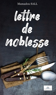 Mamadou Sall - Lettre de noblesse.