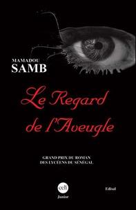 Mamadou Samb - Le regard de l'aveugle.