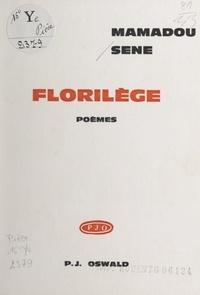 Mamadou Sène - Florilège.