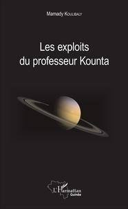 Mamady Koulibaly - Les exploits du professeur Kounta.