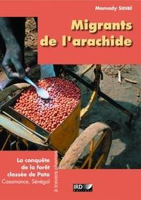 Mamady Sidibé - Migrants de l'arachide - La conquête de la forêt classée de Pata, Casamance, Sénégal.