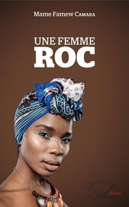 Ebooks italiano télécharger Une femme roc 9782343184272 (French Edition) iBook par Mame famew Camara