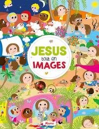 Mame - Jésus tout en images.