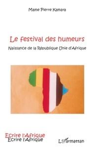 Mame Pierre Kamara - Le festival des humeurs.
