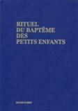 Mame - RITUEL DU BAPTEME DES PETITS ENFANTS.