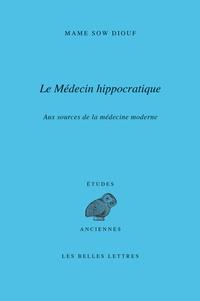 Mame Sow Diouf - Le médecin hippocratique.