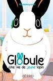 Mamemoyashi - Globule, une vie de jeune lapin.
