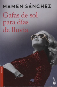 Mamen Sánchez - Gafas de sol para dias de lluvia.