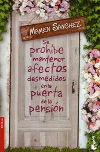 Mamen Sánchez - Se prohibe mantener afectos desmedidos en la puerta de la pension.