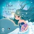 Mamie Camille et  Vayounette - Blue la Baleine et Ondinéa la fée de l'océan.