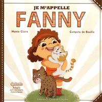 Mamie Claire et  Compote de Bouille - Je m'appelle Fanny. 1 CD audio