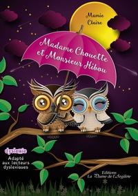 Mamie Claire - Madame Chouette et Monsieur Hibou.