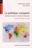 Mamoudou Gazibo et Jane Jenson - La politique comparée - Fondements, enjeux et approches théoriques.