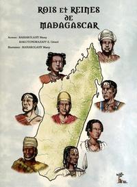 Mamy Raharolahy et Gérard Rakotondrazafy - Rois et reines de Madagascar.